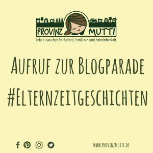 Blogparade_elternzeitgeschichten_provinzmutti